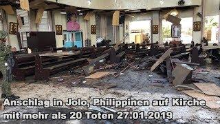 Anschlag in Jolo, Philippinen auf Kirche mit 20 Toten 27.01.2019