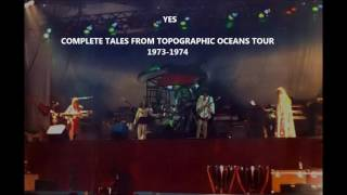 YES  - TALES FROM TOPOGRAPHIC OCEANS COMPLETE TOUR 73-74