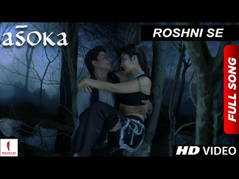 Xxx Mp4 Roshni Se HD Full Song Asoka Shah Rukh Khan Kareena Kapoor 3gp Sex