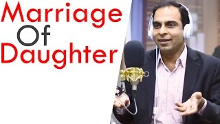 Marriage of Daughters -By Qasim Ali Shah & Rj Barira Khan  | In Urdu