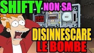 SHIFTY NON SA DISINNESCARE LE BOMBE