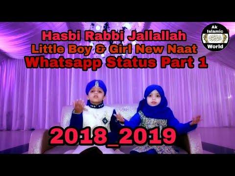 HASBI RABBI JALLALLAH   Sweet Kids Recite Naat 2019   New WhatsApp Status Part 1 Hd  Islamic