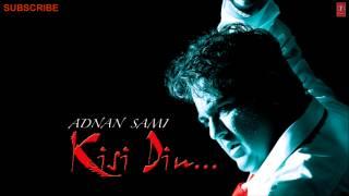 Sargoshi Full Song - Kisi Din Album Songs - Adnan Sami