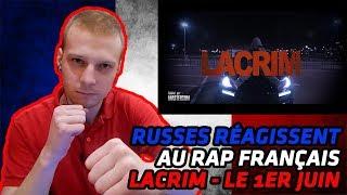 RUSSIANS REACT TO FRENCH RAP | Lacrim - Le 1er Juin | REACTION