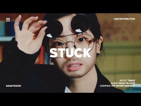 TWICE (트와이스) - Stuck | Line Distribution