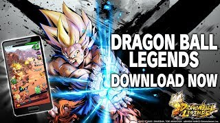DRAGON BALL Legends - Download Now