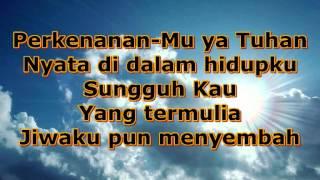 True Worshippers - Anug'rah Terbesar (With Lyrics)