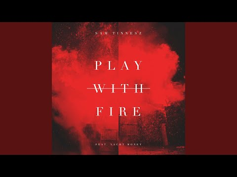Play With Fire feat. Yacht Money