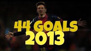 Lionel Messi ● All 44 Goals 2013    HD    LM10iHD   