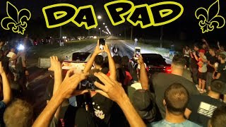"New Orleans Street Racing - Welcome to ""DA PAD""!"