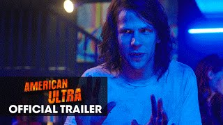 "American Ultra (2015) Official Trailer – ""He's Been Activated"""