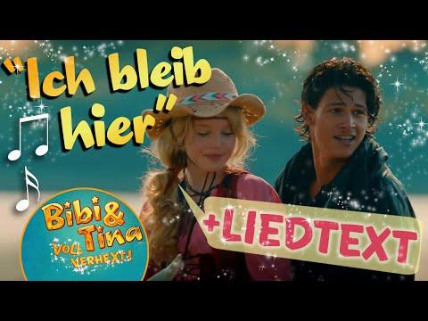 Bibi & Tina ICH BLEIB HIER official Musikvideo mit LYRICS zum Mitsingen in voller Länge