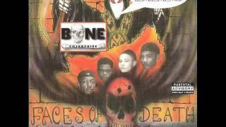 BONE Enterprise (Bone Thugs) - Gangsta Attitude  (off the album Faces of Death)