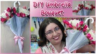DIY Umbrella Flower Bouquet