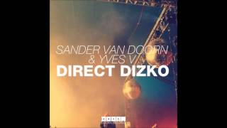 Direct Dizko [Original Mix] - Sander Van Doorn & Yves V