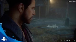 Vampyr - First Gameplay Trailer | PS4