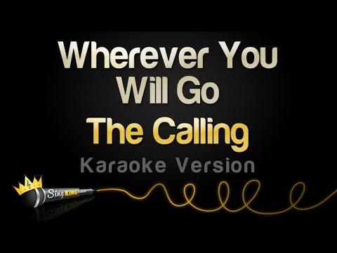 The Calling - Wherever You Will Go (Karaoke Version)