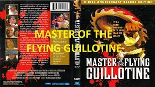 Kung Fu Lovers | Master Of The Flying Guillotine |  English Version