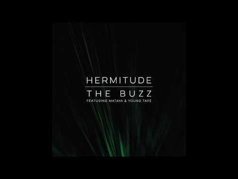Download Lagu Hermitude - The Buzz [Official Audio] feat. Mataya & Young Tapz