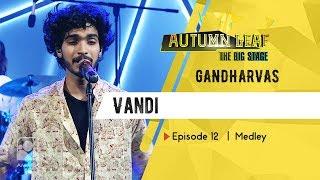 GANDHARVAS | Medley | Autumn Leaf The Big Stage | Episode 12