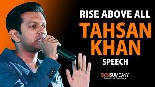 Tahsan Khan - Rise Above All