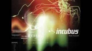 incubus make yourself