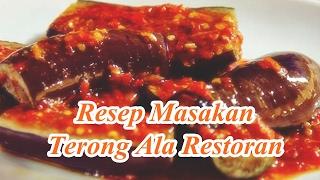 Resep Masakan Terong Ala Restoran