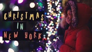 CHRISTMAS IN NEW YORK 2016   An Unofficial Guide   Akilah Obviously