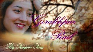 New Nepali Love Song Gorakhpur Rail By Sanjeev Singh/official music video ..