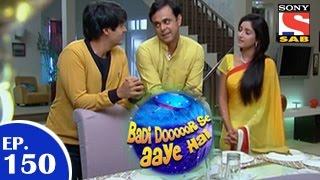 Badi Door Se Aaye Hain - बड़ी दूर से आये है - Episode 150 - 5th January 2015