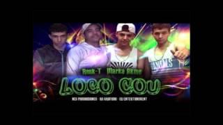 Loco Cou - Marka Akme Ft  RESK T + link de descarga