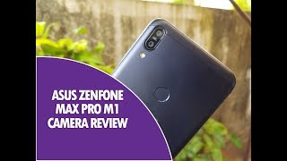 ASUS Zenfone Max Pro M1 Camera Review