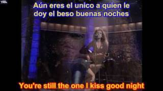 You're still the one HD ( SUBTITULADO EN  ESPAÑOL Y EN  INGLES  LYRICS SUB )