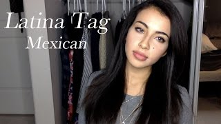 The Latina/Mexican Tag