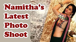 Actress Namitha's Latest Photo Shoot For His Fans