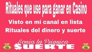 COMO GANE EN CASINO USANDO RITUALES - Visto en mi canal SONIA La PSIQUICA