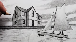 How to Draw a House in Two Point Perspective and a Sailing Boat