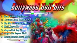 Bollywood Holi Hits, Best Holi Songs of Hindi Films Edited Full Audio Songs Juke Box