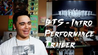 BTS - Intro Performance Trailer Reaction