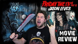 Friday the 13th Part VI: Jason Lives (1986) - Movie Review