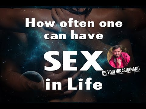 Xxx Mp4 How Often One Can Have Healthy Sex By Dr Yogi Vikashanand New Manokranti Center 3gp Sex