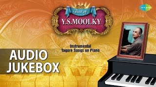 Best of Y.S Moolky | Tagore Instrumental Songs | Audio Jukebox