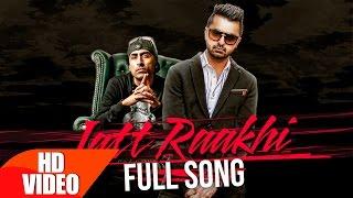 Jatt Raakhi (Full Video)   Raj Ranjodh   Latest Punjabi Song Collection 2016   Speed Records