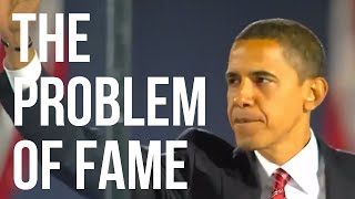 The Problem of Fame