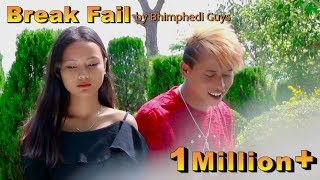 BREAK FAIL- New Nepali Song 2017/Bhimphedi Guys/ Tilak Basnet, Ranu Niraula Ft.(Mr. RJ),
