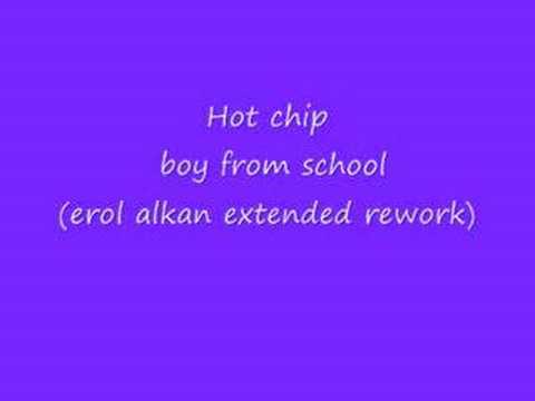Xxx Mp4 Hot Chip Boy From School Erol Alkan Extended Rework 3gp Sex
