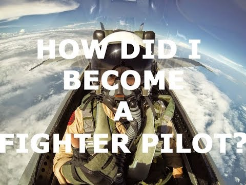 How Did I Become a Fighter Pilot?