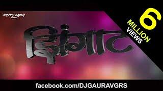 ZINGAT (TAPORI REMIX) - DJ GAURAV GRS