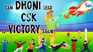 Can Dhoni lead CSK to victory again?