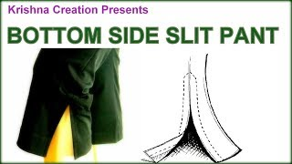 BOTTOM SIDE SLIT PANT || Simple way of making By Krishna Creation